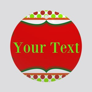 Personalizable Red and Green Polka Dots Ornament (